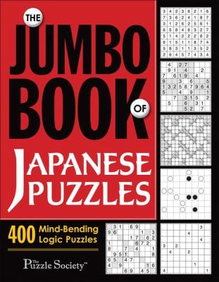 The Jumbo Book of Japanese Puzzles: 400 Mind-Bending Logic Puzzles