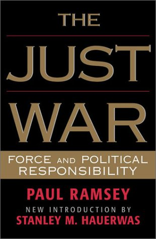 The Just War: Force and Political Responsibility 9780742522329