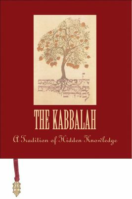 The Kabbalah: A Tradition of Hidden Knowledge 9780740733536