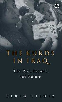 The Kurds in Iraq: The Past, Present and Future 9780745322285