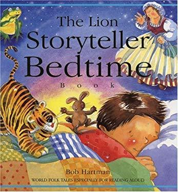 Lion Storyteller Bedtime Book : World Folk Tales Especially for Reading Aloud