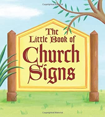 The Little Book of Church Signs 9780740772375