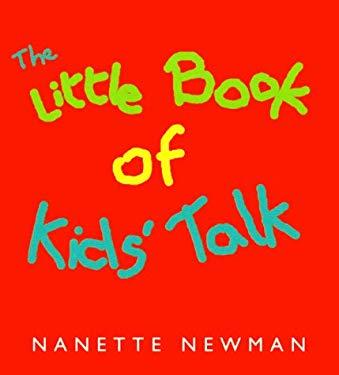 The Little Book of Kids' Talk 9780740704734
