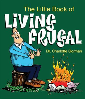 The Little Book of Living Frugal 9780740791369