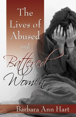 The Lives of Abused and Battered Women 9780741448569