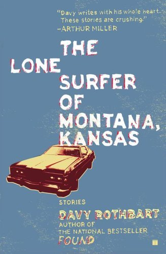 The Lone Surfer of Montana, Kansas: Stories 9780743263054