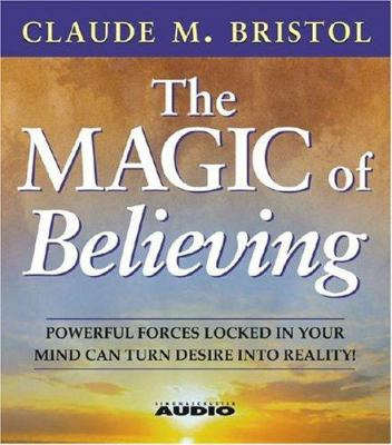 The Magic of Believing 9780743539487