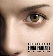 The Making of Final Fantasy: The Spirits Within 2764969