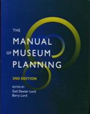The Manual of Museum Planning 9780742504066