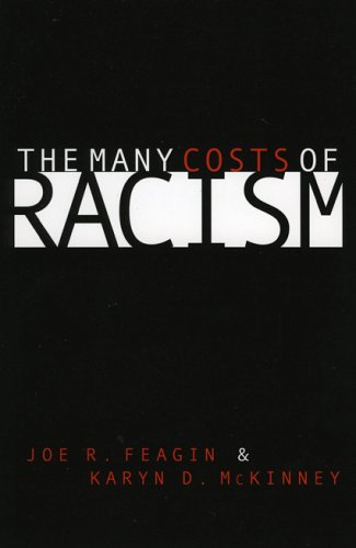 The Many Costs of Racism 9780742511187