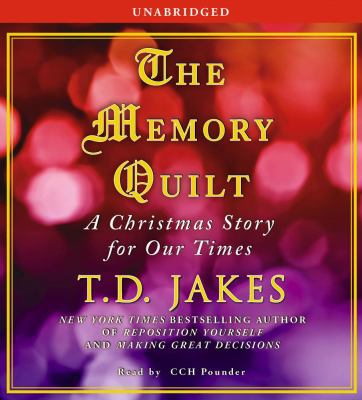 The Memory Quilt: A Christmas Story for Our Times 9780743599801