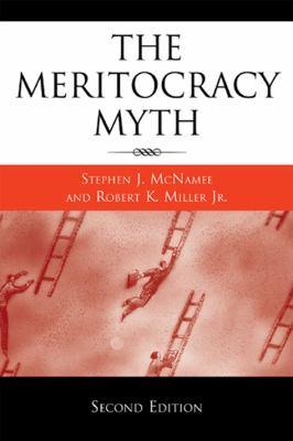 The Meritocracy Myth 9780742561670