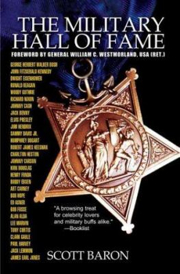 The Military Hall of Fame: Famous Americans Who Served in the Armed Forces 9780743486842