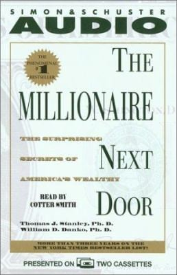 The Millionaire Next Door: The Surprising Secrets of Americas Wealthy 9780743517812