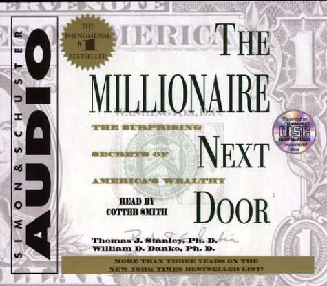 The Millionaire Next Door: The Surprising Secrets of Americas Wealthy 9780743517829