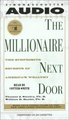 The Millionaire Next Door: The Surprising Secrets of Americas Wealthy 9780743517836