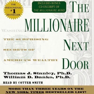 The Millionaire Next Door: The Surprising Secrets of Americas Wealthy 9780743517843