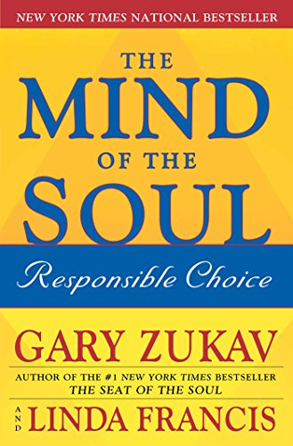 The Mind of the Soul: Responsible Choice 9780743254403