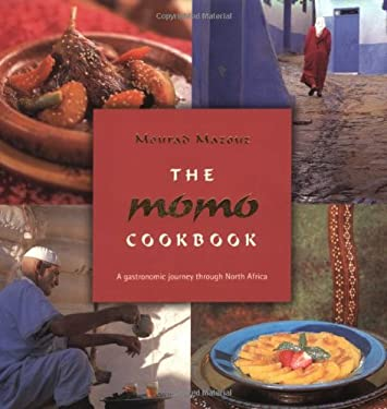The Momo Cookbook: A Gastronomic Journey Through North Africa 9780743263726