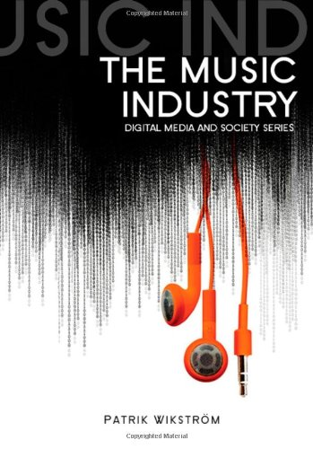 The Music Industry: Music in the Cloud 9780745643908