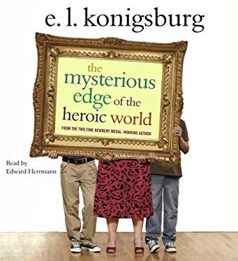 The Mysterious Edge of the Heroic World 9780743569088