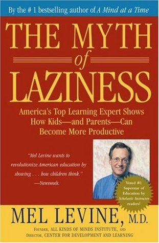 The Myth of Laziness 9780743213684