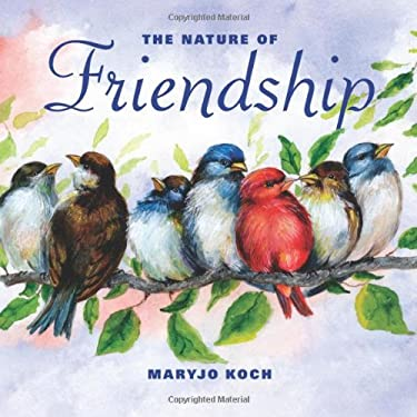 The Nature of Friendship 9780740779527