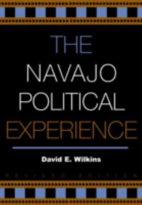 The Navajo Political Experience 9780742523999