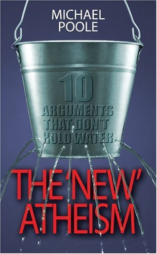 The 'New' Atheism: Ten Arguments That Don't Hold Water? 9780745953939