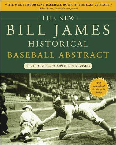 The New Bill James Historical Baseball Abstract 9780743227223