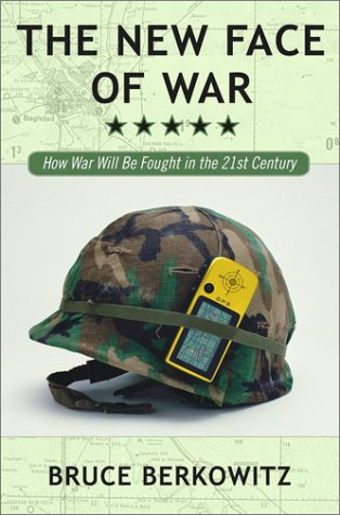 The New Face of War: How War Will Be Fought in the 21st Century 9780743212496