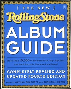 The New Rolling Stone Album Guide: Completely Revised and Updated 4th Edition 9780743201698