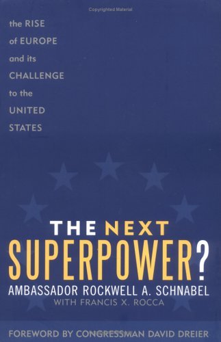 The Next Superpower?: The Rise of Europe and Its Challenge to the United States 9780742545472