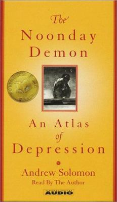 The Noonday Demon: An Atlas of Depression 9780743523219