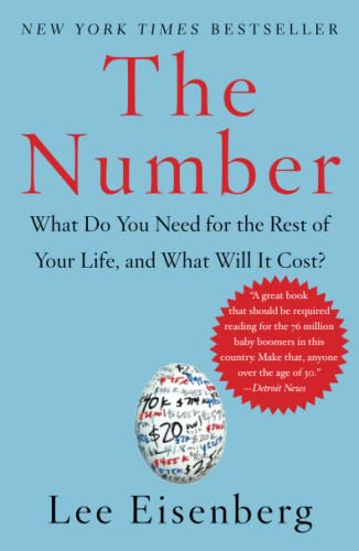The Number: What Do You Need for the Rest of Your Life, and What Will It Cost? 9780743270328
