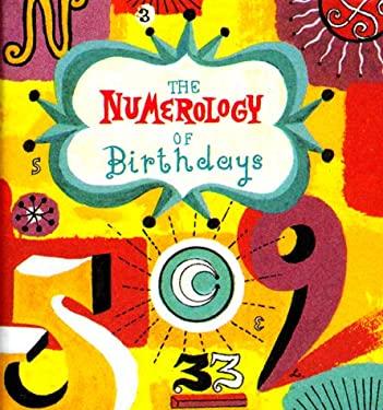 The Numerology of Birthdays 9780740701009
