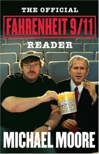 The Official Fahrenheit 9/11 Reader 9780743272926