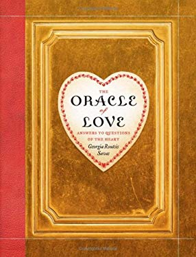 The Oracle of Love: Answers to Questions of the Heart 9780743291972