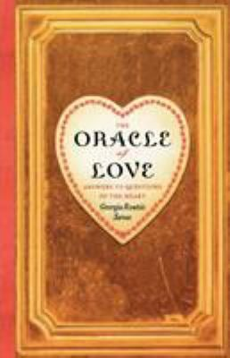 The Oracle of Love: Answers to Questions of the Heart 9780743291989