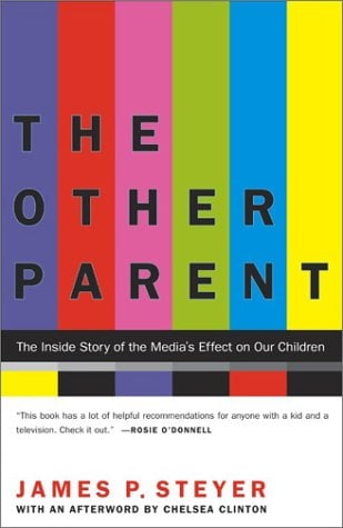 The Other Parent: The Inside Story of the Media's Effect on Our Children 9780743405836