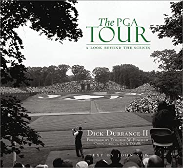 The PGA Tour: A Look Behind the Scenes 9780740733284