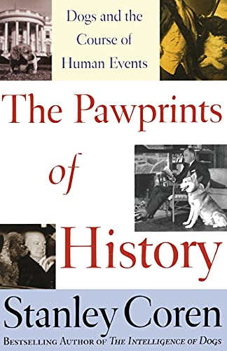 The Pawprints of History: Dogs and the Course of Human Events 9780743222310