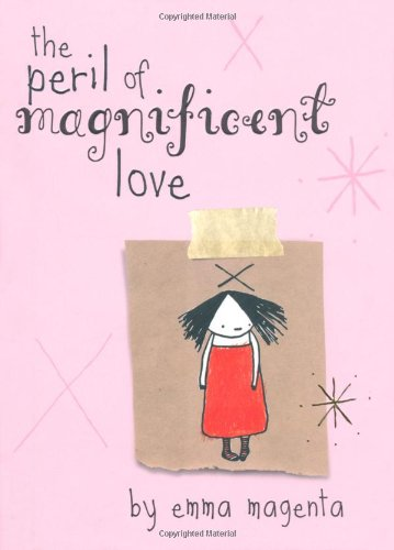 The Peril of Magnificent Love 9780740748042