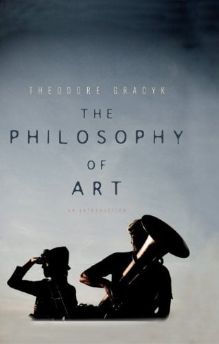 The Philosophy of Art: An Introduction 9780745649160