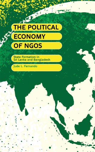 The Political Economy of NGOs: State Formation in Sri Lanka and Bangladesh 9780745321714