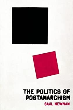 The Politics of Postanarchism 9780748634965