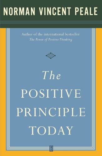 The Positive Principle Today 9780743234894