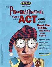 The Procrastinator's Guide to the ACT