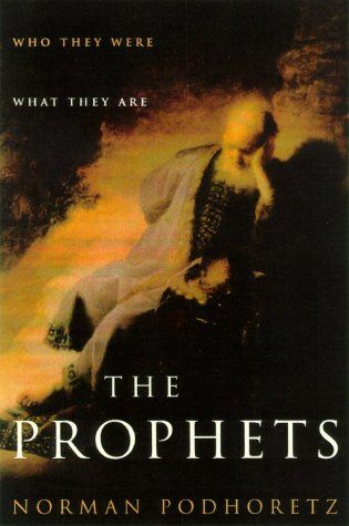 The Prophets: Who They Were, What They Are 9780743219273