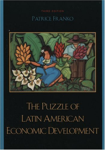 The Puzzle of Latin American Economic Development 9780742553538